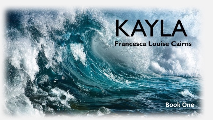 Have you read KAYLA – Book One by Fran Cairns yet?  Book Two is nearly here…
